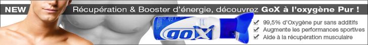 Récupération et booster d'énergie : GOX à l'oxygène pur